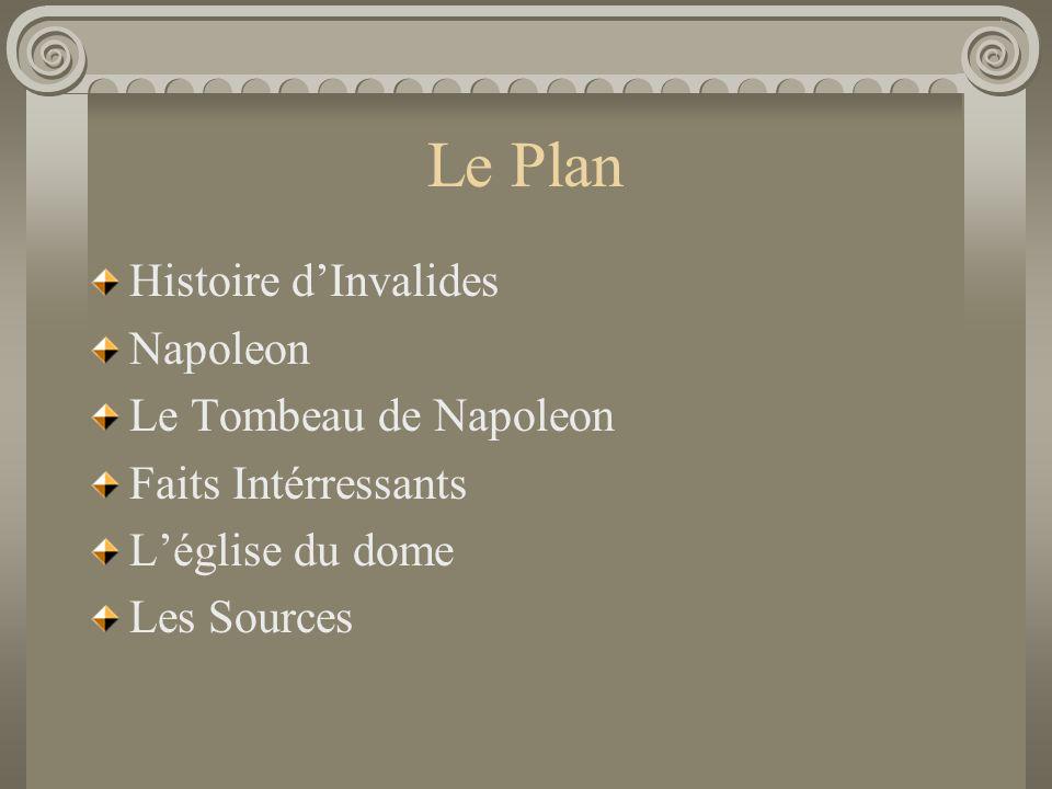 Le Plan Histoire d'Invalides Napoleon Le Tombeau de Napoleon