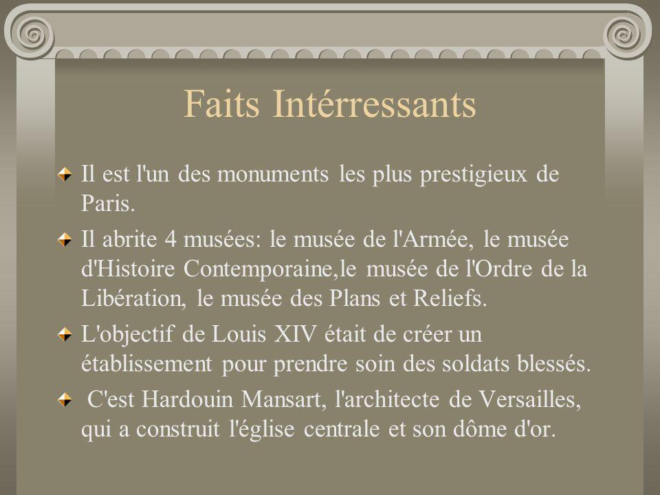 Faits Intérressants Il est l un des monuments les plus prestigieux de Paris.