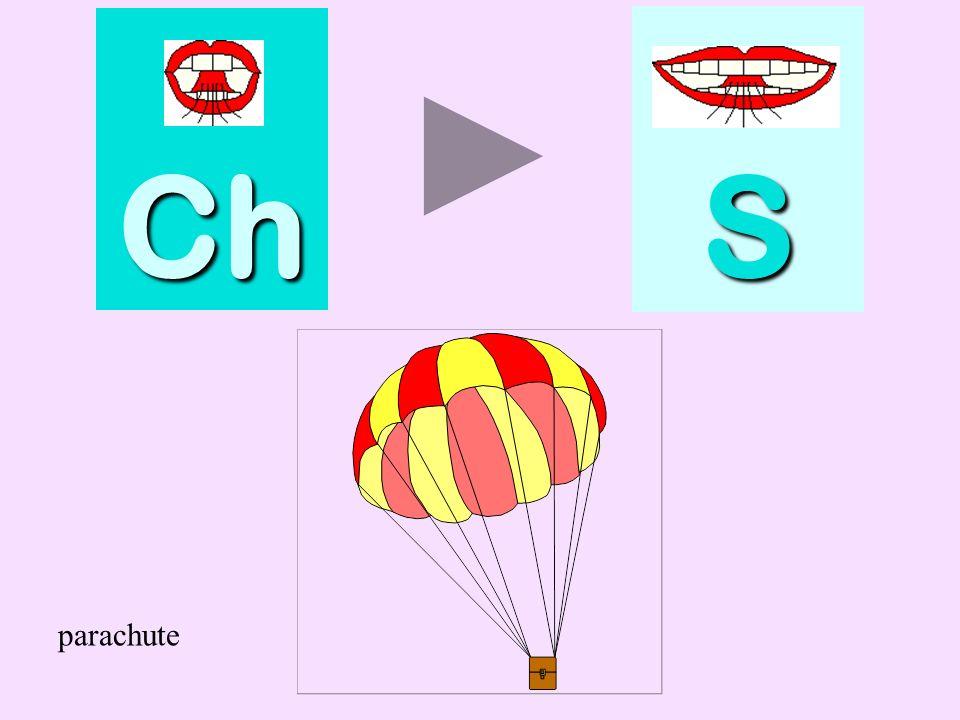Ch S parachute parachute