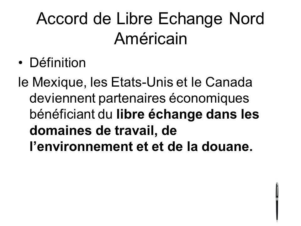 Accord de Libre Echange Nord Américain
