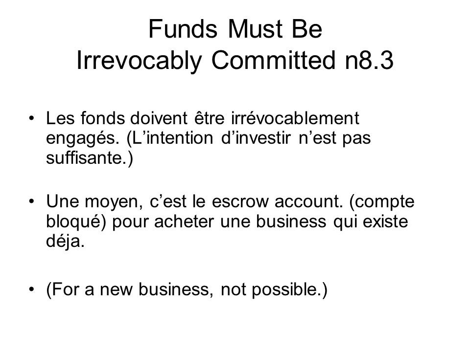 Funds Must Be Irrevocably Committed n8.3