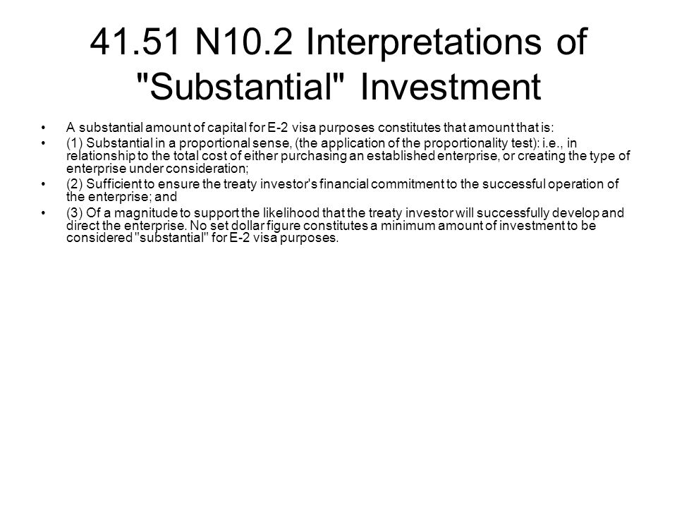 41.51 N10.2 Interpretations of Substantial Investment