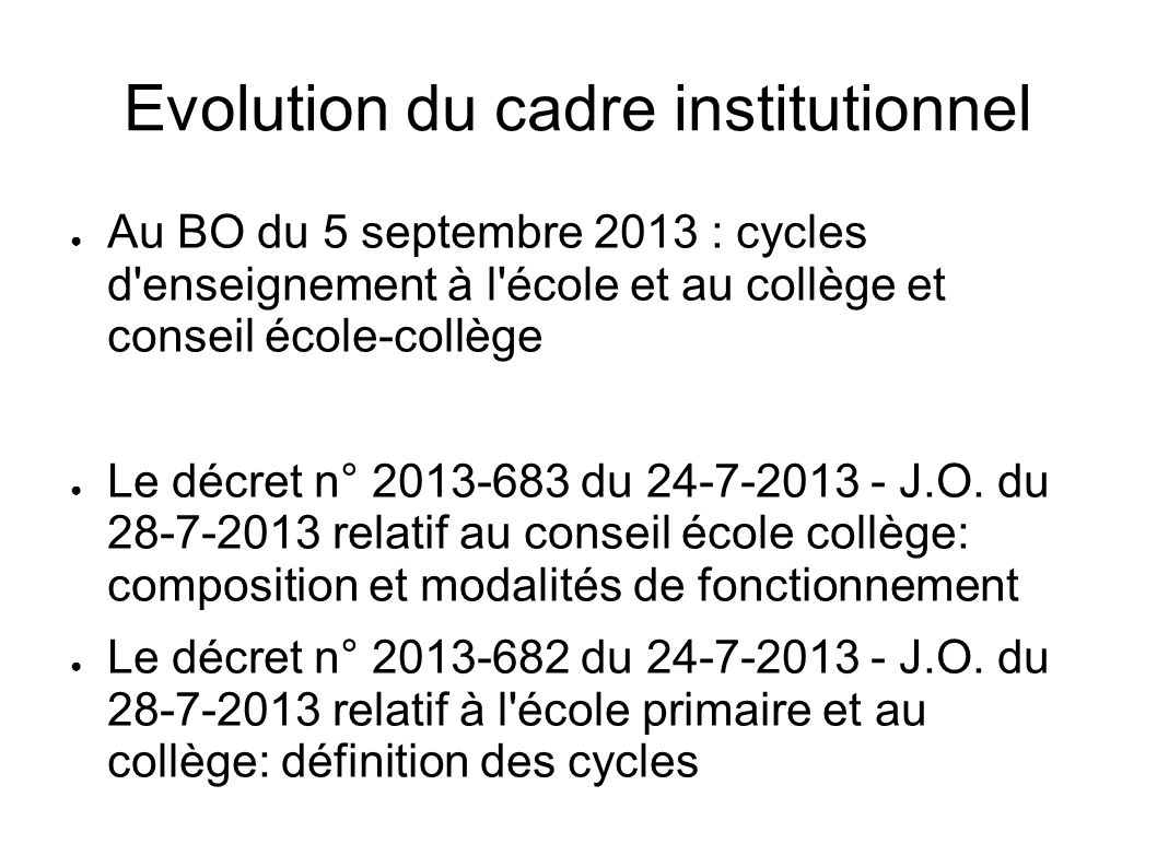 Evolution du cadre institutionnel