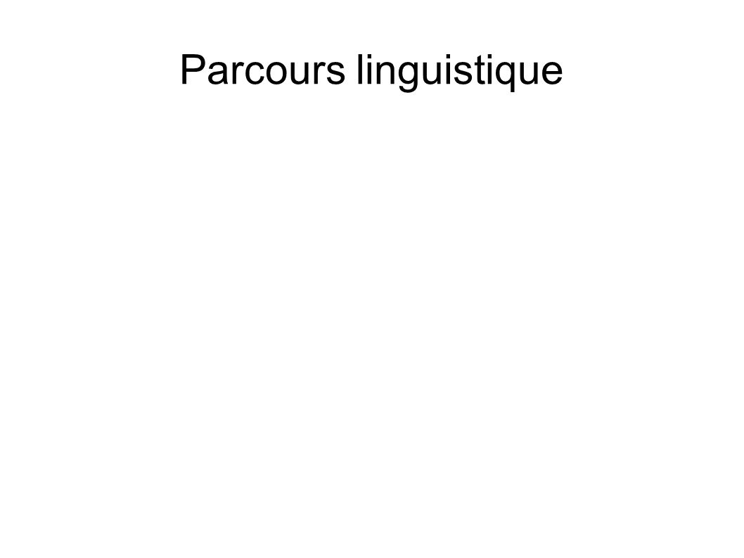 Parcours linguistique