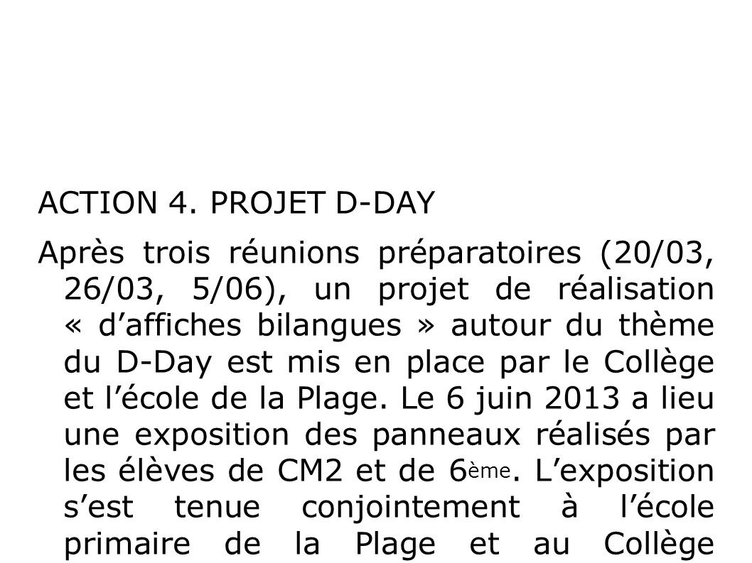 ACTION 4. PROJET D-DAY