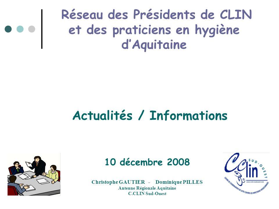 et des praticiens en hygiène d'Aquitaine Actualités / Informations