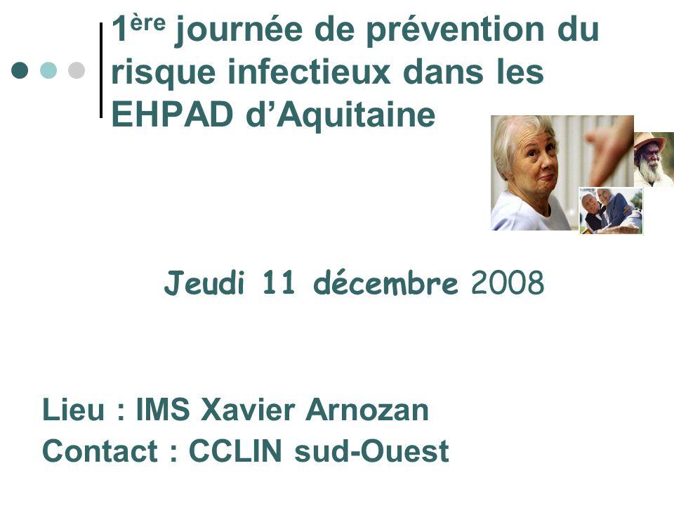 1ère journée de prévention du risque infectieux dans les EHPAD d'Aquitaine