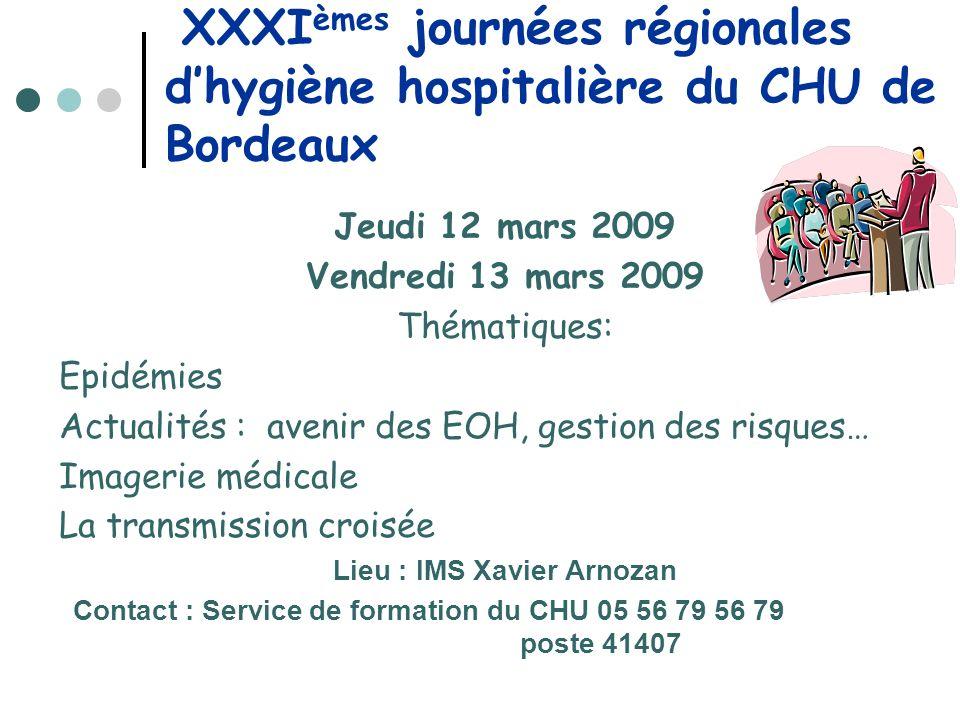 XXXIèmes journées régionales d'hygiène hospitalière du CHU de Bordeaux