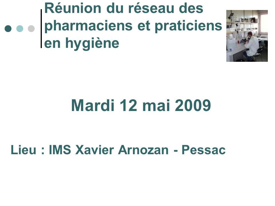 Réunion du réseau des pharmaciens et praticiens en hygiène