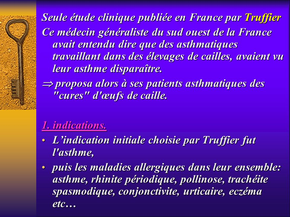 Seule étude clinique publiée en France par Truffier