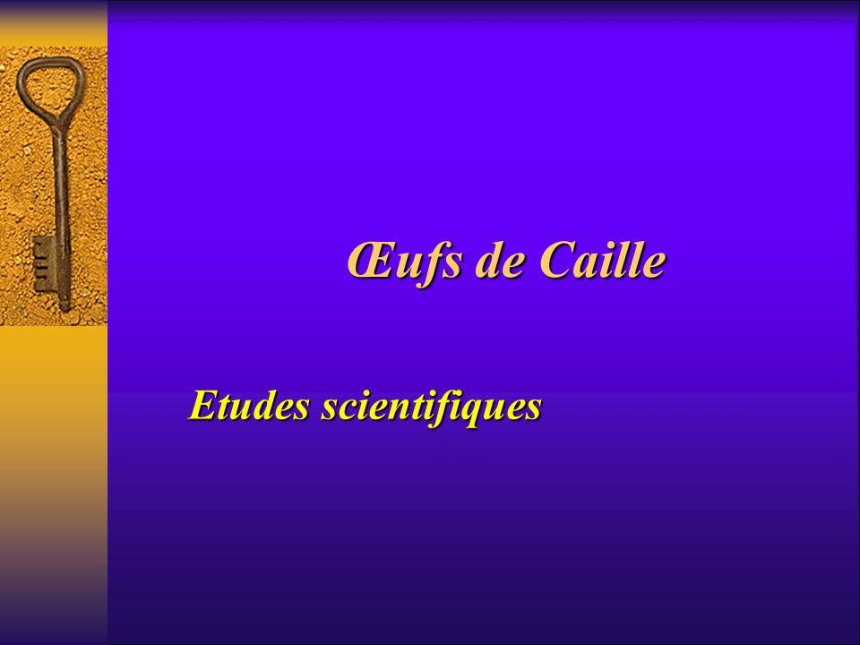 Œufs de Caille Etudes scientifiques