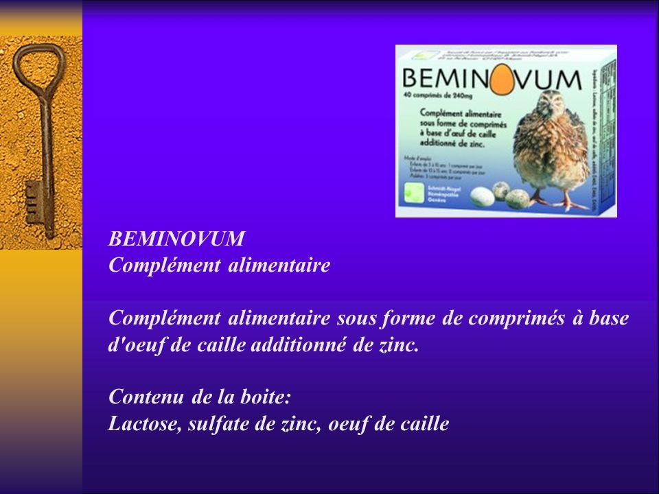BEMINOVUM Complément alimentaire Complément alimentaire sous forme de comprimés à base d oeuf de caille additionné de zinc.