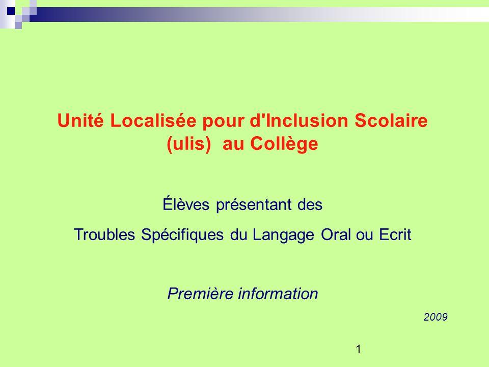Unité Localisée pour d Inclusion Scolaire (ulis) au Collège