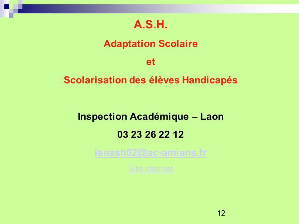 Scolarisation des élèves Handicapés Inspection Académique – Laon