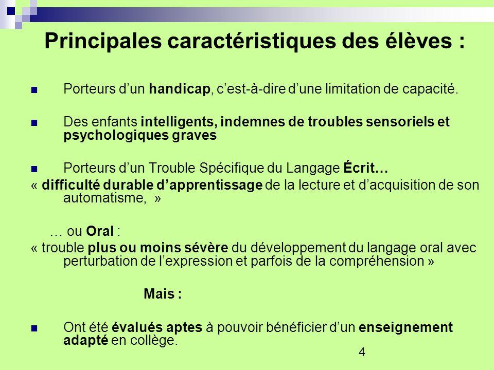 Principales caractéristiques des élèves :
