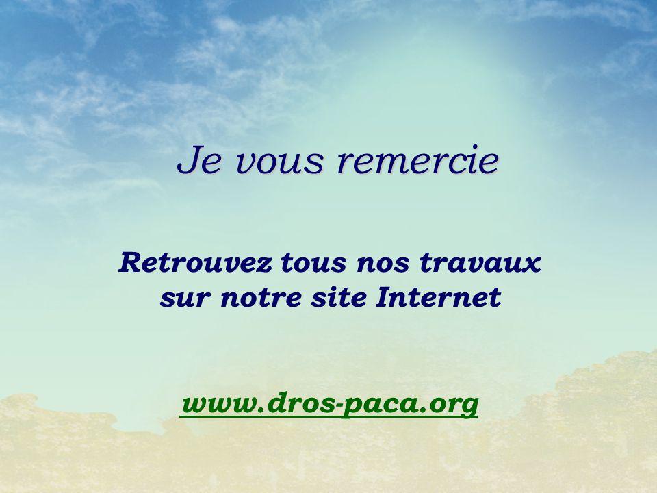 Retrouvez tous nos travaux sur notre site Internet www.dros-paca.org