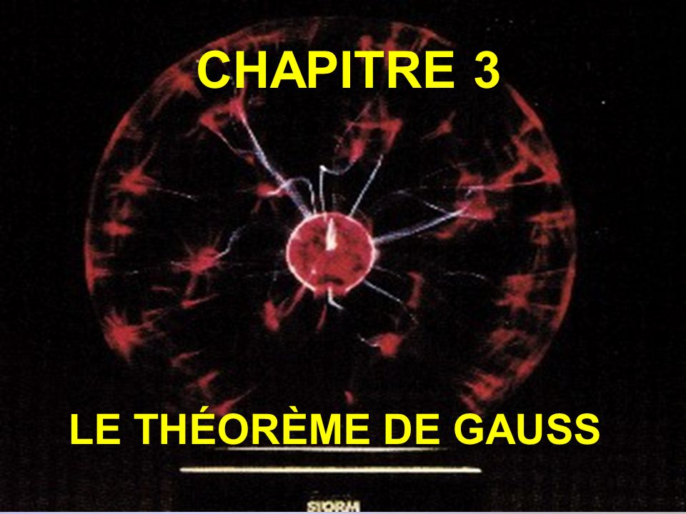 CHAPITRE 3 LE THÉORÈME DE GAUSS