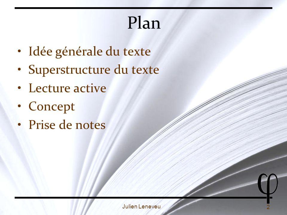 Plan Idée générale du texte Superstructure du texte Lecture active