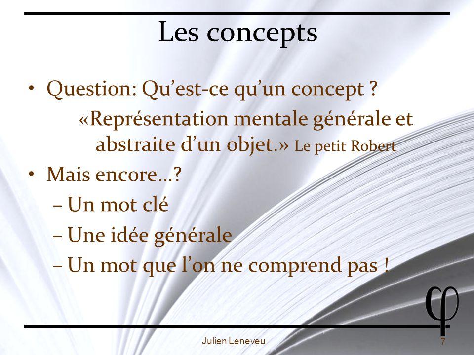 Les concepts Question: Qu'est-ce qu'un concept