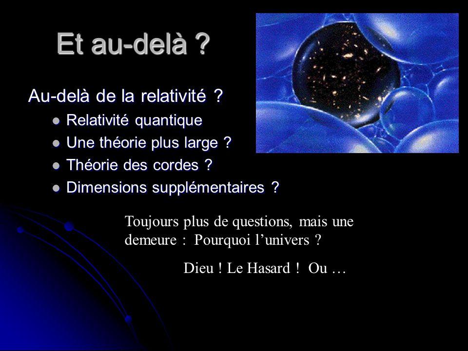 Et au-delà Au-delà de la relativité Relativité quantique