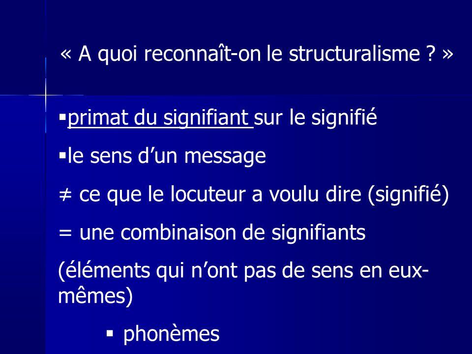 « A quoi reconnaît-on le structuralisme »