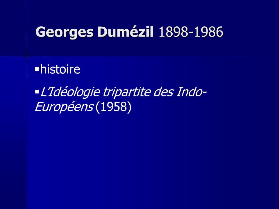 Georges Dumézil 1898-1986 histoire