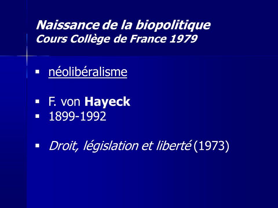 Naissance de la biopolitique Cours Collège de France 1979