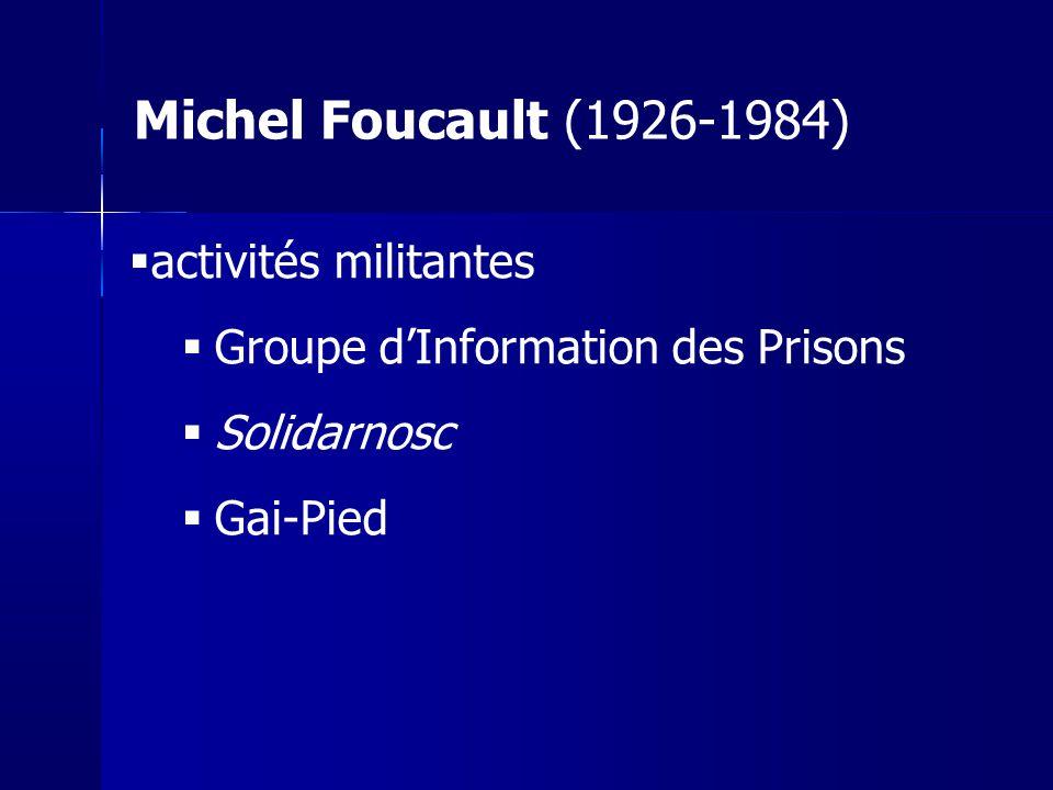Michel Foucault (1926-1984) activités militantes