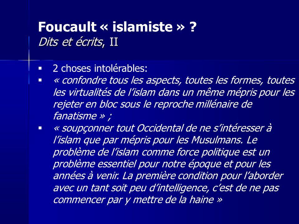Foucault « islamiste » Dits et écrits, II