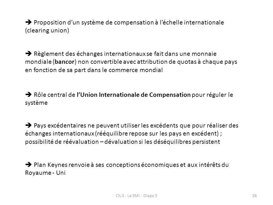  Proposition d'un système de compensation à l'échelle internationale (clearing union)