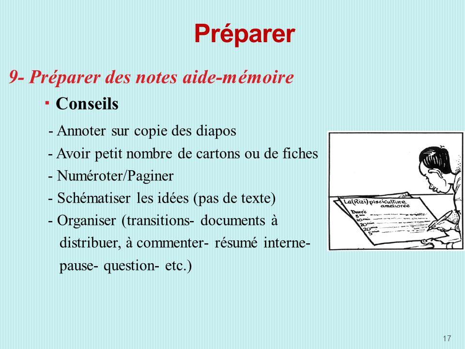 Préparer 9- Préparer des notes aide-mémoire Conseils