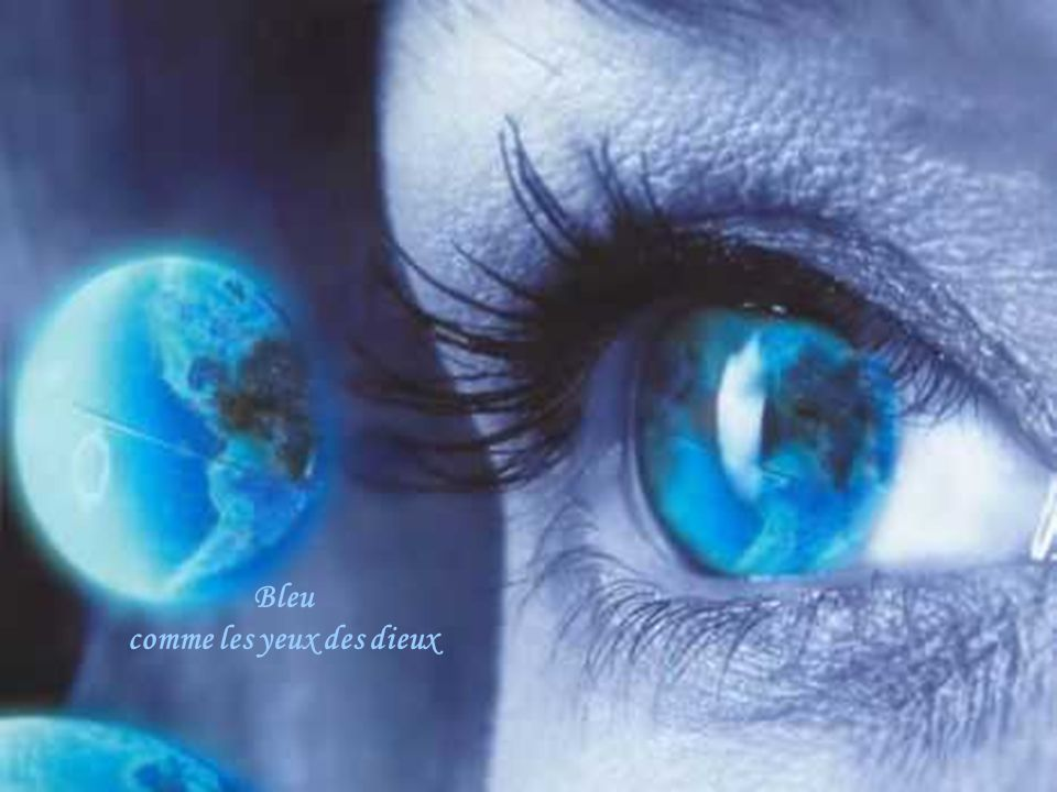 Bleu comme les yeux des dieux