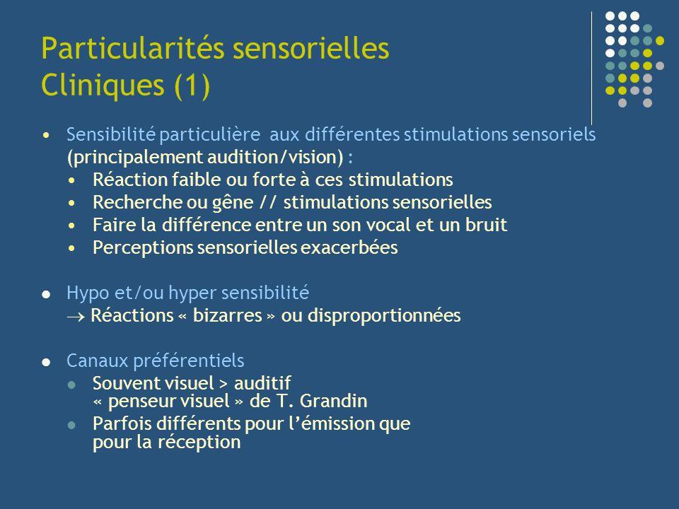 Particularités sensorielles Cliniques (1)