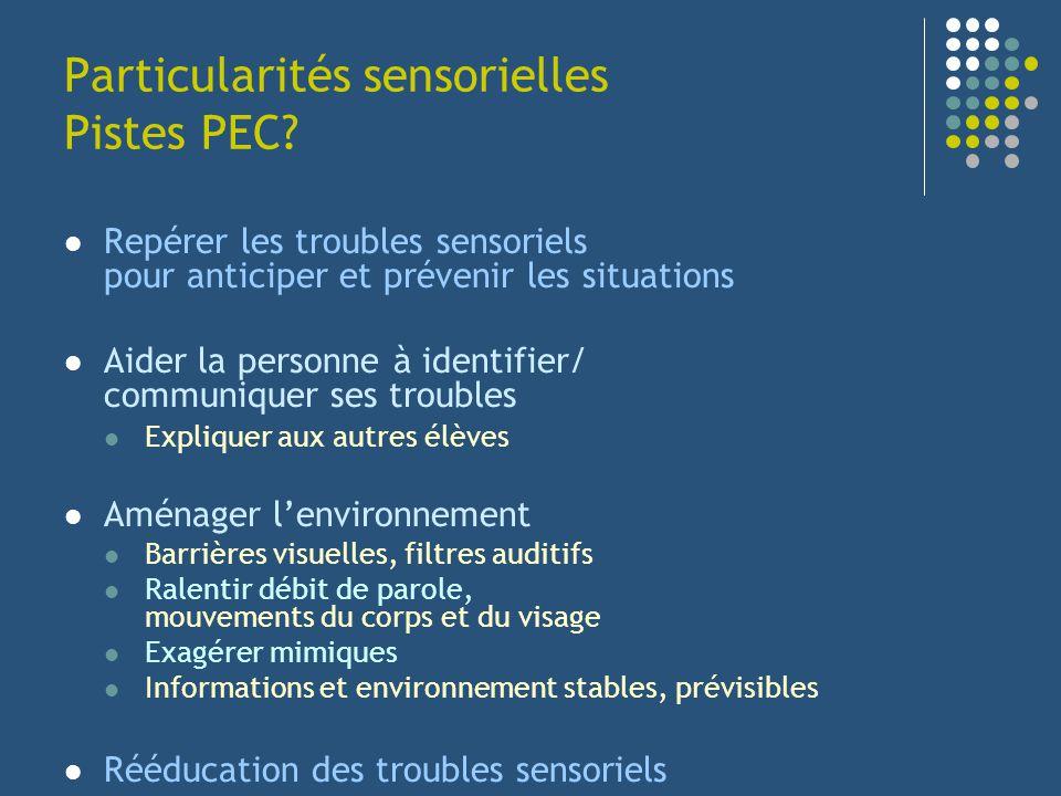 Particularités sensorielles Pistes PEC