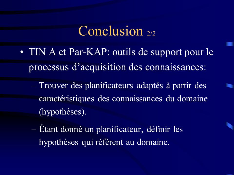Conclusion 2/2 TIN A et Par-KAP: outils de support pour le processus d'acquisition des connaissances: