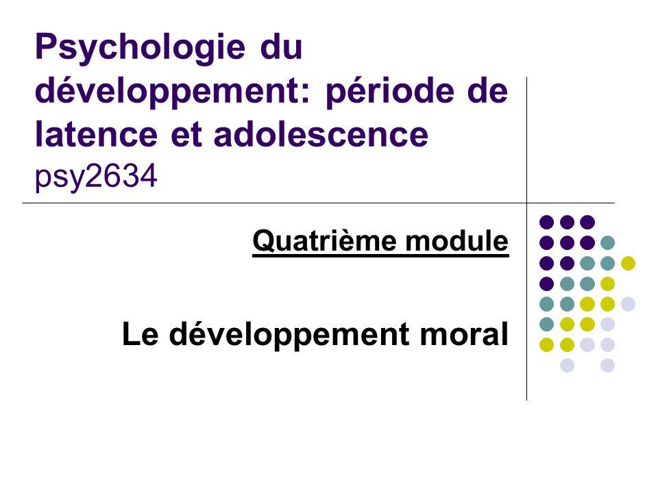 Quatrième module Le développement moral