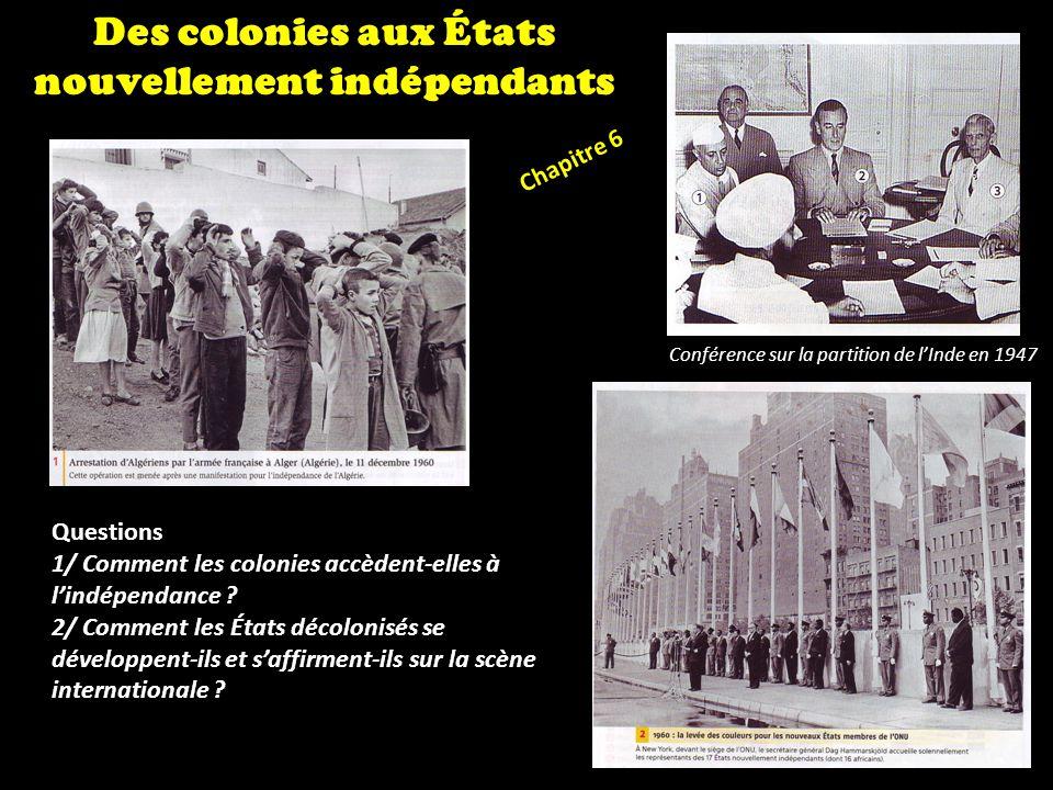 Des colonies aux États nouvellement indépendants