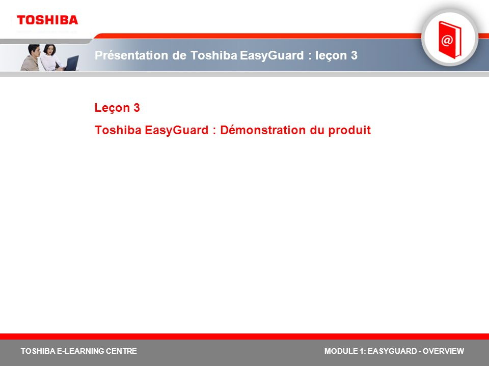 Présentation de Toshiba EasyGuard : leçon 3