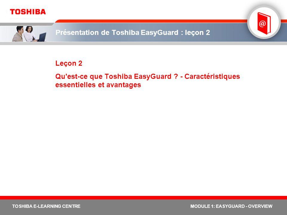 Présentation de Toshiba EasyGuard : leçon 2