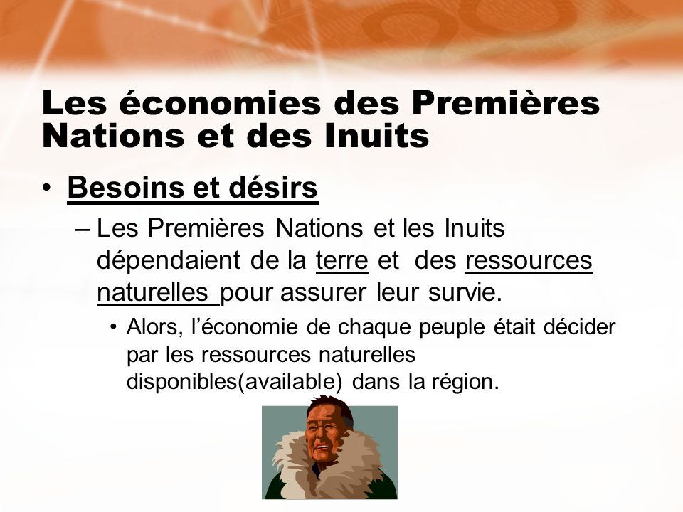 Les économies des Premières Nations et des Inuits