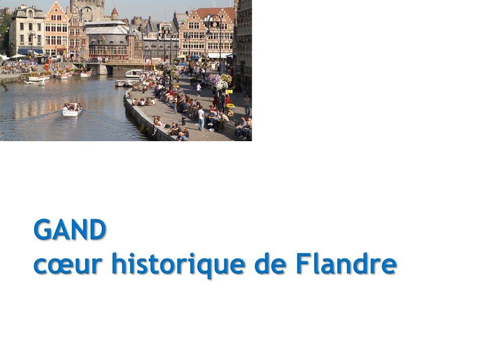 GAND cœur historique de Flandre