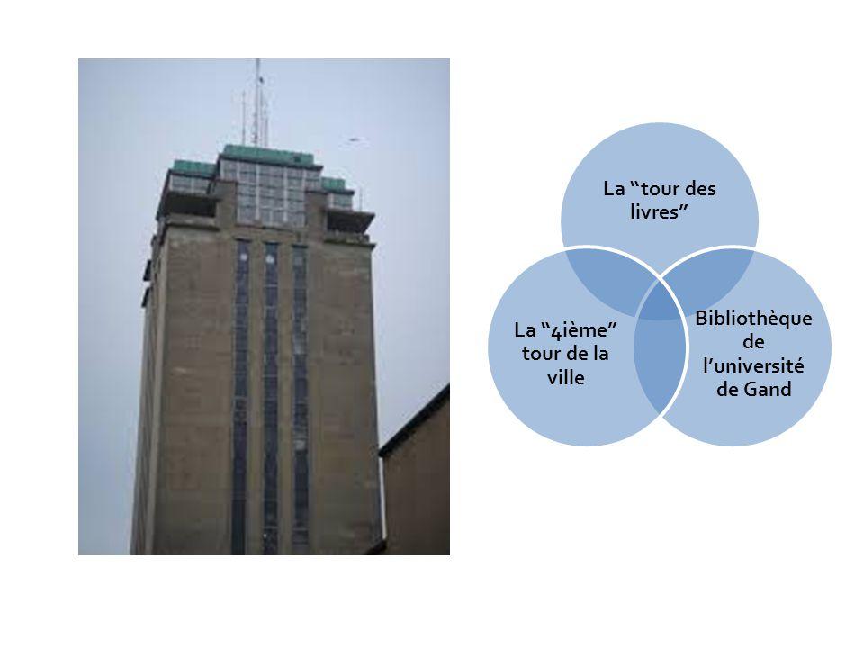 Bibliothèque de l'université de Gand La 4ième tour de la ville
