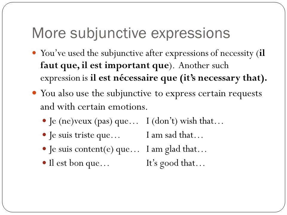 More subjunctive expressions