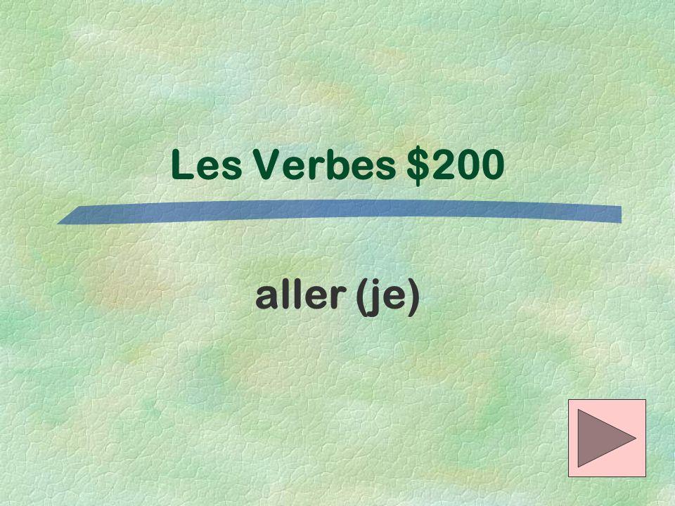 Les Verbes $200 aller (je)