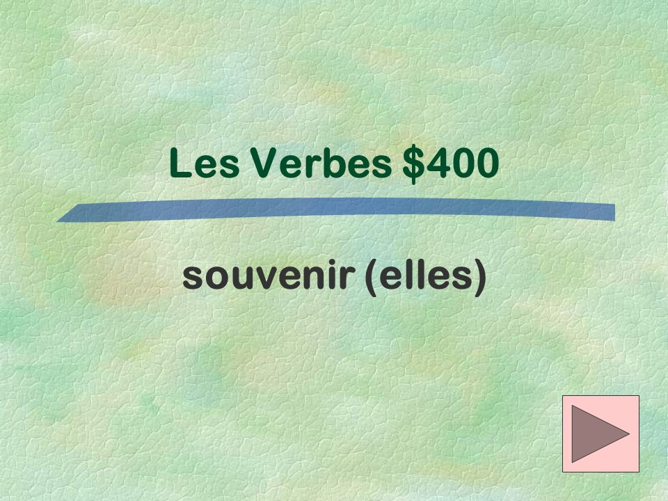 Les Verbes $400 souvenir (elles)