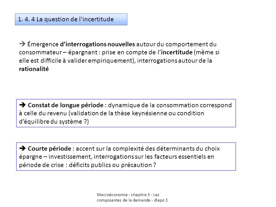 1. 4. 4 La question de l'incertitude