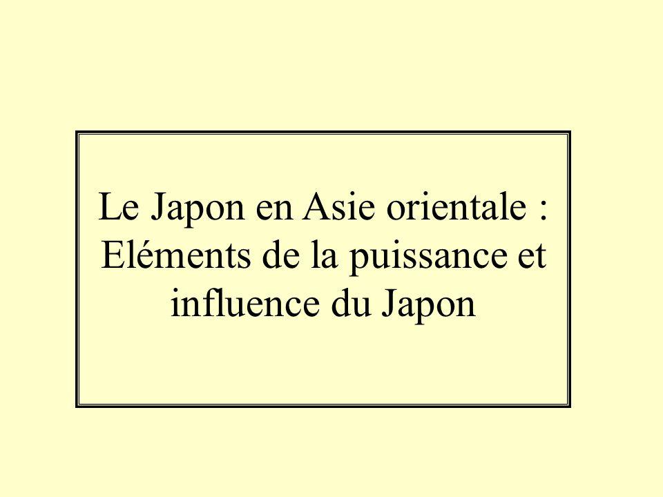 Le Japon en Asie orientale : Eléments de la puissance et influence du Japon