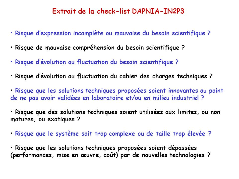 Extrait de la check-list DAPNIA-IN2P3