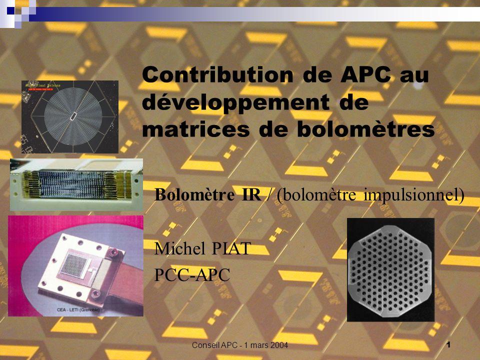 Contribution de APC au développement de matrices de bolomètres