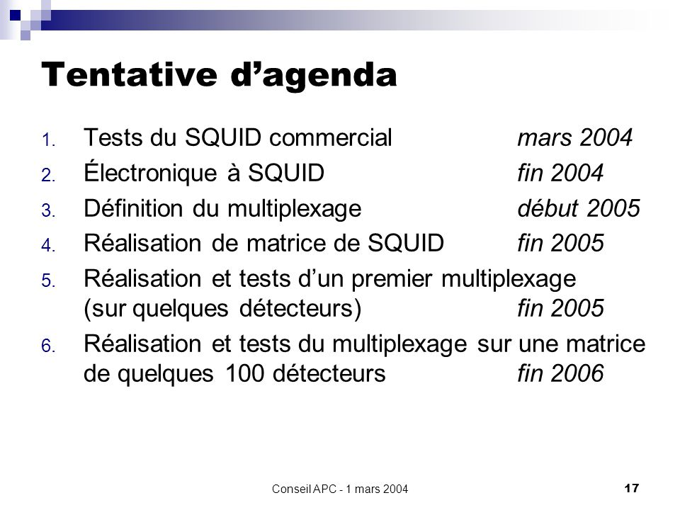 Tentative d'agenda Tests du SQUID commercial mars 2004